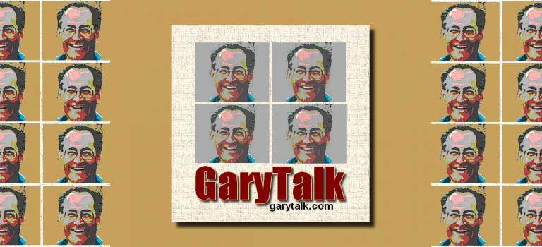 You Are Welcome To Visit GaryTalk.com Anytime