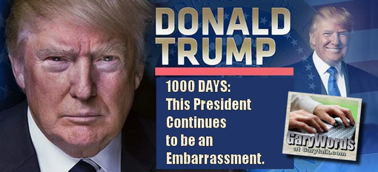 1000 Days: This President Continues To Be An Embarrassment.