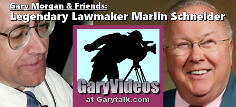 Gary Talks With Legendary State Democrat Marlin Schneider