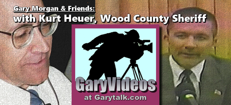 Gary Talks With Kurt Heuer: A Sheriff's Work Is Never Done